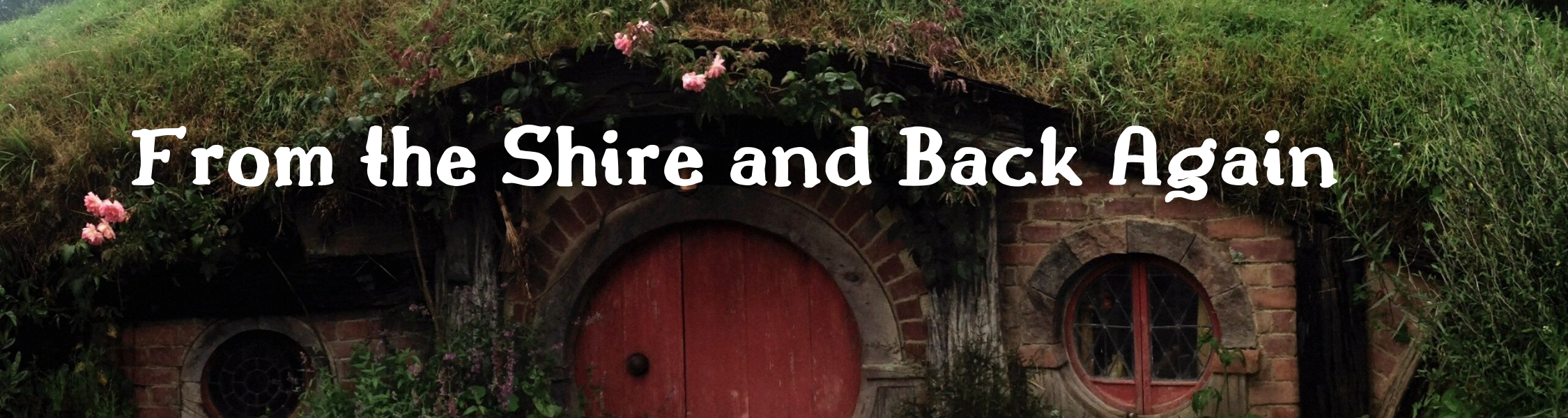 From the Shire and Back Again