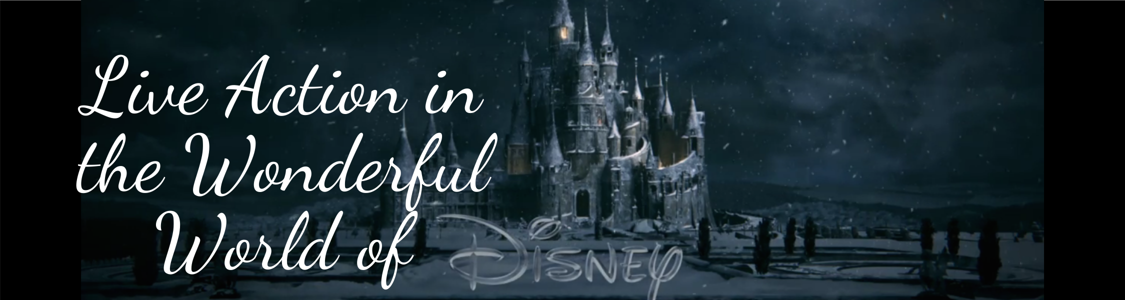 Live Action in the Wonderful World of Disney