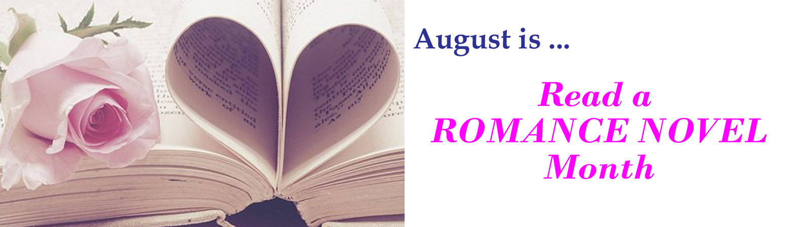 August is Read a Romance Novel Month
